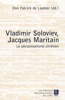 Jacques Maritain et le personnalisme chrétien, Actes des Colloques de Moscou