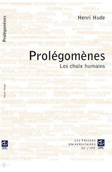 Prolégomènes: les choix humains