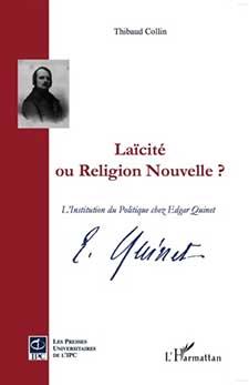 COLLIN Thibaud, Laïcité ou religion nouvelle ?