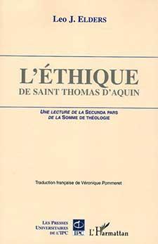 ELDERS Leo, L'Éthique de saint Thomas d'Aquin