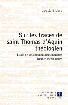 Sur les traces de saint Thomas d'Aquin théologien